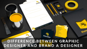 Difference Between Graphic Designer And Brand A Designer